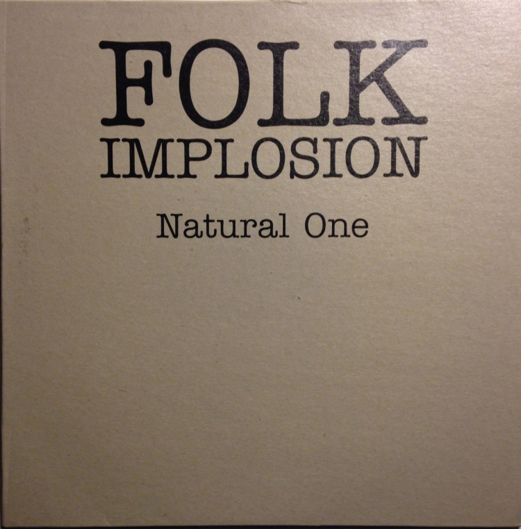 Folk Implosion Natural One 10""